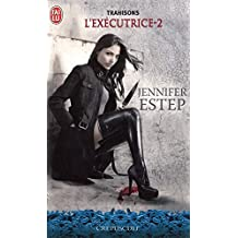 L'exécutrice (Tome 2) - Trahisons