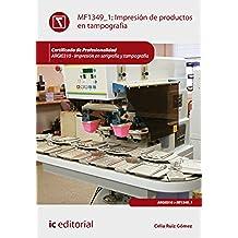 Impresión de productos en tampografía. ARGI0310