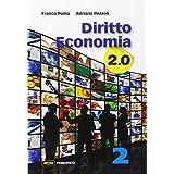 Diritto economia 2.0. Con e-book. Con espansione online. Per le Scuole superiori: Diritto economia 2.0 VOL. 2. Con e-book. Con espansione online. Per le Scuole superiori
