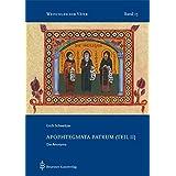 Apophthegmata Patrum (Teil II): Die Anonyma (Weisungen der Väter)