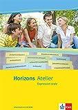 Horizons Atelier / L' expression orale: Arbeitsheft mit CD-ROM