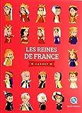 Les reines de France : Carnet