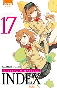 A certain magical Index, tome 17 par Kazuma Kamachi