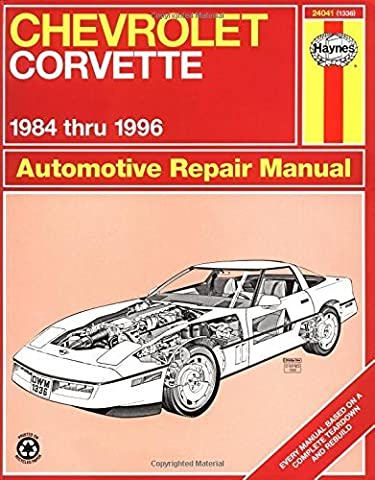 Chevrolet Corvette 1984 thru 1996 Automotive Repair Manual 1st edition by Mike Stubblefield, John H. Haynes (1997) Taschenbuch