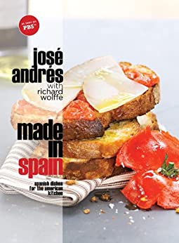 Made in Spain: Spanish Dishes for the American Kitchen par [Andres, Jose]