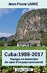Cuba : 1988 - 2017 par Lamic