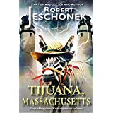 Tijuana, Massachusetts (English Edition)