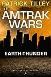 The Amtrak Wars: Earth-Thunder: The Talisman Prophecies 6