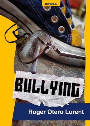 Bullying por Roger Otero Lorent