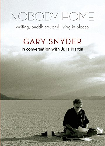Nobody Home: Writing, Buddhism, and Living in Places