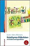 Katathymes Bilderleben mit Kindern und Jugendlichen (Beiträge zur Kinderpsychotherapie) (Amazon.de)