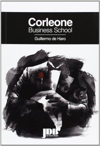 Corleone Business School por Guillermo De Haro