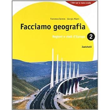 Facciamo Geografia. Con Espansione Online. Per La Scuola Media: 2