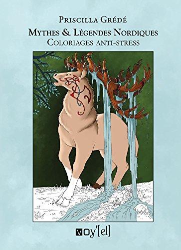 Mythes et légendes nordiques : Coloriages anti-stress