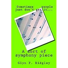 a sort of symphony piece