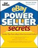 eBay Power Seller Secrets: Insider Tips from eBay's Most Successful Sellers