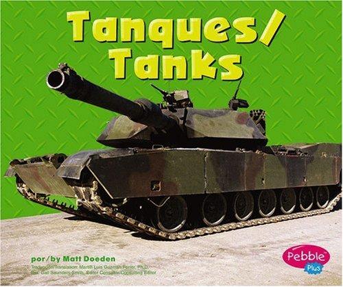 Tanques/tanks (Pebble Plus Bilingual) por Matt Doeden