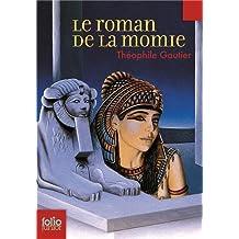 Le roman de la momie by Théophile Gautier (2010-01-21)
