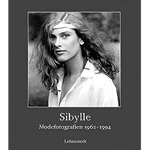 Sibylle: Modefotografien 1962-1994