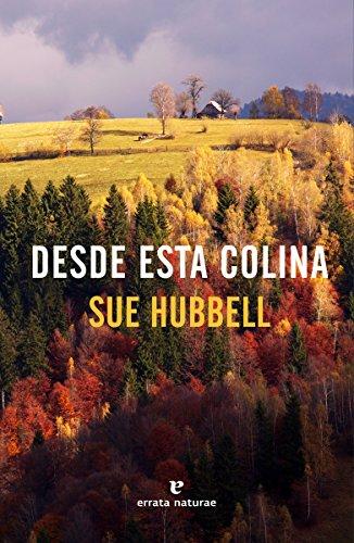 Desde esta colina (Libros salvajes)