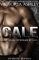Cale (Walk Of Shame #3) (English Edition)
