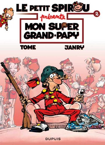 Le Petit Spirou présente... - tome 2 - Mon super grand papy