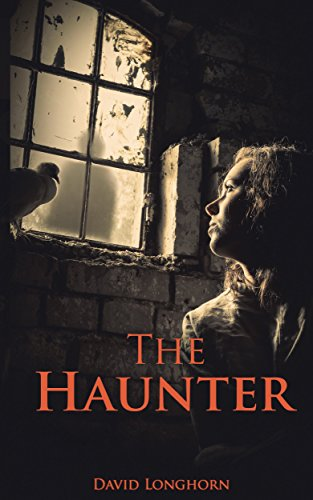 The Haunter (The Sentinels Series Book 2) by [Longhorn, David]
