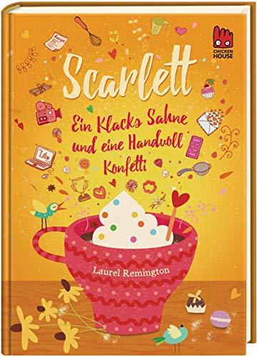 Buchseite und Rezensionen zu 'Scarlett (Scarlett 2): Ein Klacks Sahne und eine Handvoll Konfetti' von Laurel Remington
