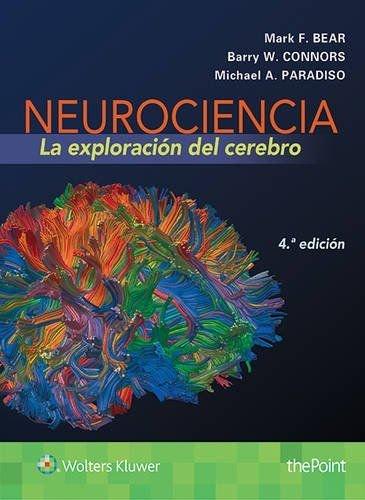 Neurociencia. La exploración del cerebro (4ª ed. - 2016) por Aa.Vv.