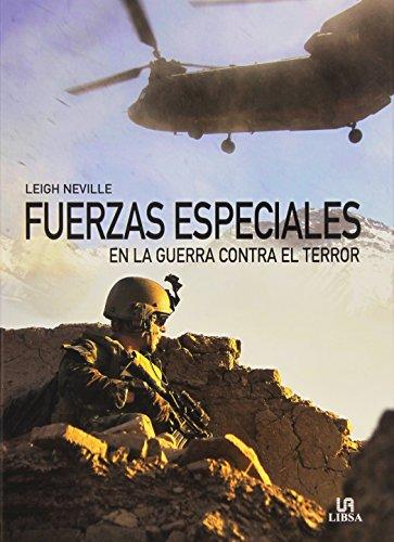 Descargar Libro Fuerzas Especiales En La Guerra Contra El Terror (Historia Militar) de Leigh Neville