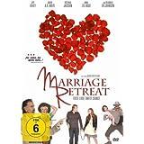 Marriage Retreat - Erste Liebe. Zweite Chance