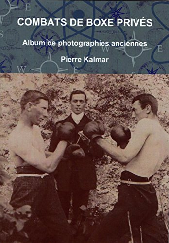 Couverture du livre Combats de boxe privés: Album de photographies anciennes