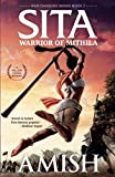 Sita: Warrior of Mithila (Ram Chandra Series - Book 2)