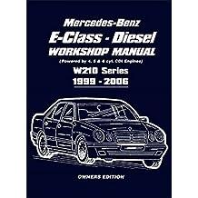 [(Mercedes-Benz E-Class Diesel Workshop Manual : Powered by 4,