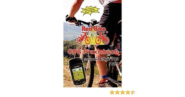 Gps Praxisbuch Red Bike : Gps praxisbuch garmin edge amazon redbike neubeuern