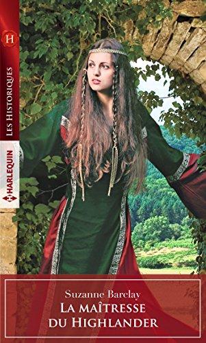La maîtresse du Highlander (Les Historiques) par Suzanne Barclay