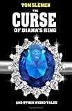 The Curse of Diana's Ring and Other Weird Tales