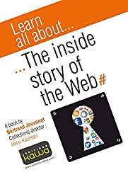 Learn all about... The inside story of the web (English Edition)