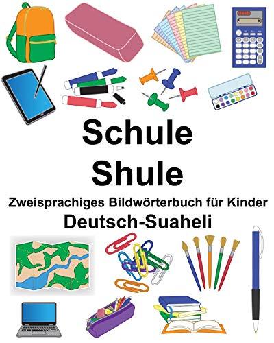 Deutsch-Suaheli Schule/Shule Zweisprachiges Bildwörterbuch für Kinder (FreeBilingualBooks.com)