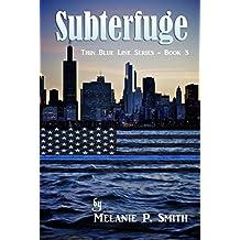 Subterfuge (Thin Blue Line Book 3)
