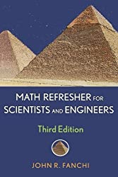 Math Refresher for Scientists and Engineers by John R. Fanchi (2006-06-05)