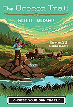 Gold Rush! (The Oregon Trail Book 7) Descargar PDF Gratis