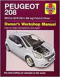 Peugeot 208 Petrol Diesel 2012 To 2019 12 To 69 Reg Gill Peter Fremdsprachige Bücher