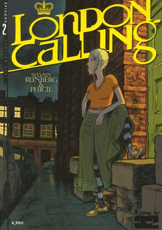 London Calling, Tome 2 :