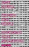 Buchinformationen und Rezensionen zu Marzahn, mon amour: Geschichten einer Fußpflegerin von Katja Oskamp