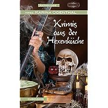 Krimis aus der Hexenküche: - Anthologie