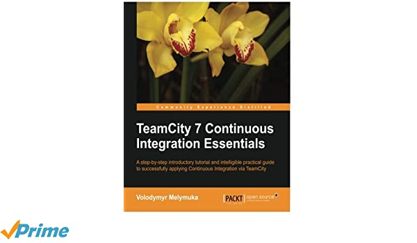 TeamCity 7 Continous Integration: Amazon co uk: Volodymyr