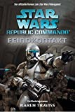 Star Wars - Republic Commando: Feindkontakt, Bd 01