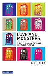 Love and Monsters: The Doctor Who Experience, 1979 to the Present (Investigating Cult TV Series)