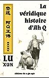 La véridique histoire d'Ah Q